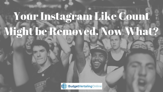 Your Instagram Like Count Might Be Removed. Now What?