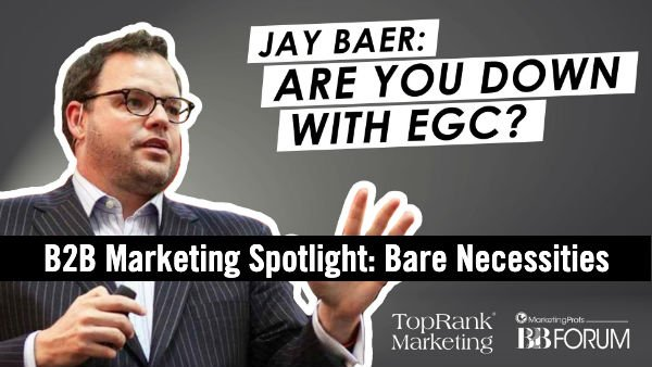 Jay Baer on Employee Generated Content #mpb2b