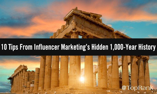 10 Tips From Influencer Marketing's Hidden 1,000-Year History