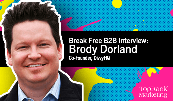 Brody Dorland on Long-Lasting Content Strategy