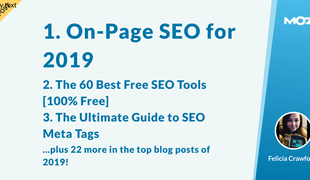 They're the Best Around: The Top 25 Moz Blog Posts of 2019