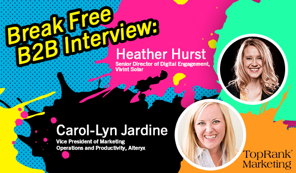 Carol-Lyn Jardine and Heather Hurst on Effectively Managing Change in B2B Marketing