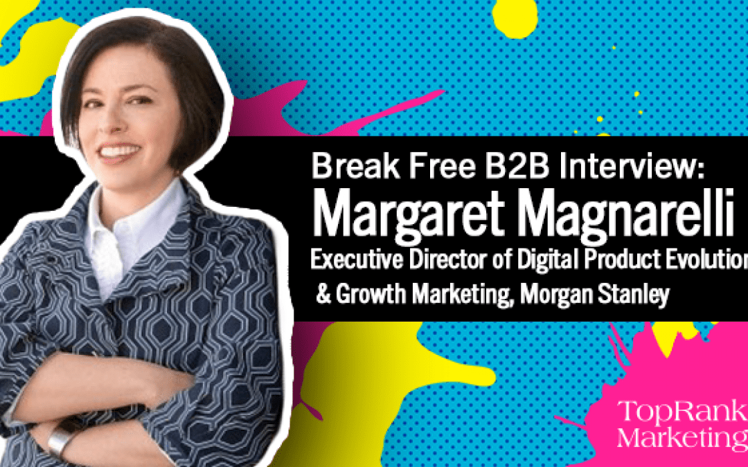 Margaret Magnarelli on the Psychology of Trust for Better Content Marketing