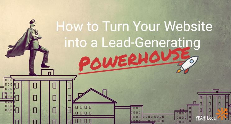 How to Turn Your Website into a Lead-Generating Powerhouse