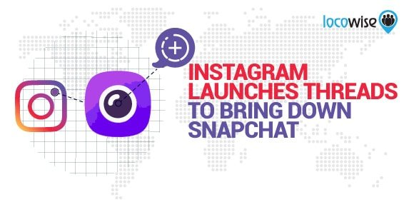 Instagram Launches Threads In Latest Attempt To Bring Down Snapchat