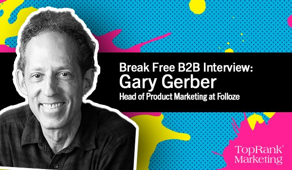 Gary Gerber on Scaling ABM without Losing Focus