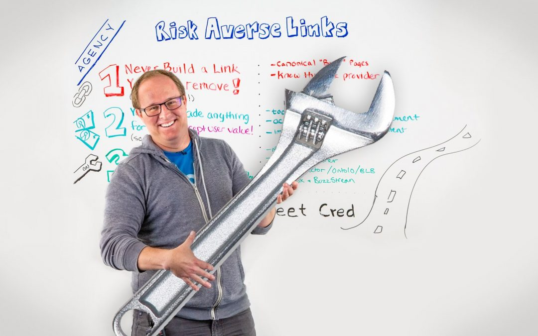 Risk-Averse Link Building – Best of Whiteboard Friday