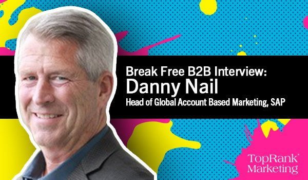Danny Nail on Creating a Global ABM Platform