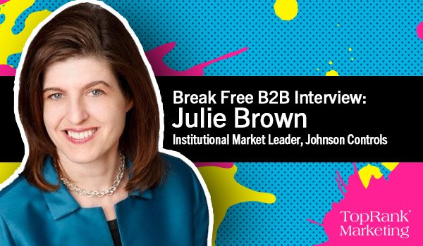 Julie Brown of Johnson Controls on Proving the EBIT of Your Marketing