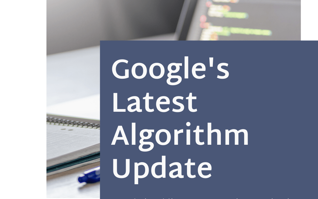 Google's Latest Algorithm Update – Business 2 Community