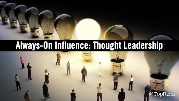 Building Thought Leadership for B2B Brands