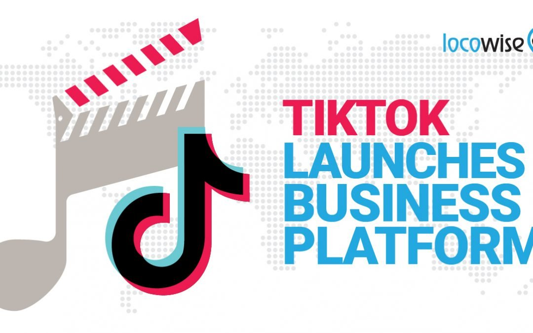 TikTok Launches Business Platform… Again