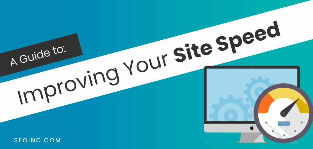 A Guide to Improving Your Site Speed