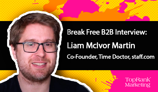 Liam McIvor Martin of Time Doctor on The Revolutionary Power of Remote Work
