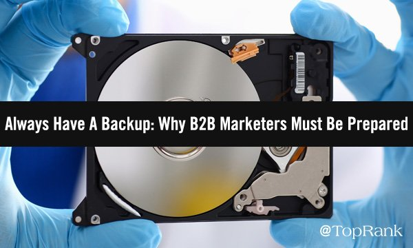 Why B2B Marketers Must Be Prepared