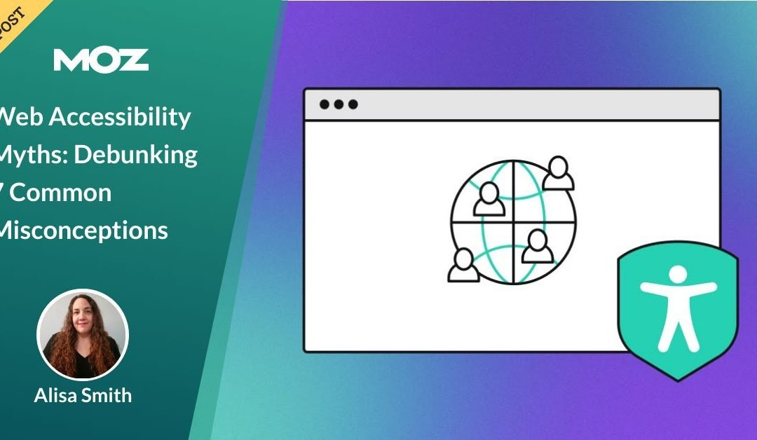 Web Accessibility Myths: Debunking 7 Common Misconceptions